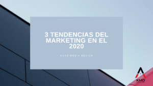 3 tendencias de marketing