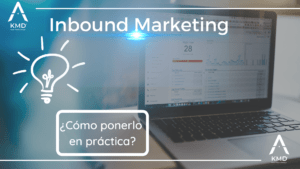 Ponerlo en Práctica- Inbound Marketing