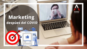Marketing despúes del COVID