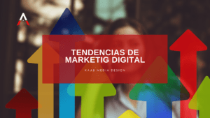 Tendecias de marketing digital