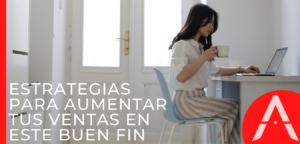 Estrategias de Marketing para el Buen Fin